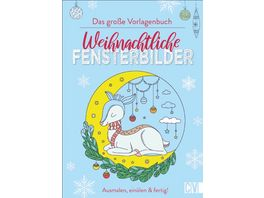 Weihnachtliche Fensterbilder Das grosse Vorlagenbuch