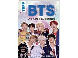 BTS Die K Pop Superstars