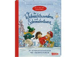 Von Weihnachtswundern und Schneeabenteuern 24 Weihnachtsgeschichten und ueberraschungen