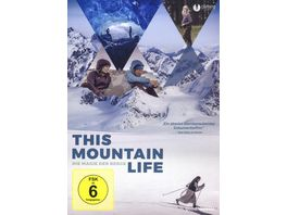 This Mountain Life Die Magie der Berge