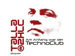 Am Anfang war der TechnoClub Biografie MP3