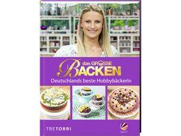 Das grosse Backen Deutschlands beste Hobbybaeckerin Das Siegerbuch 2019