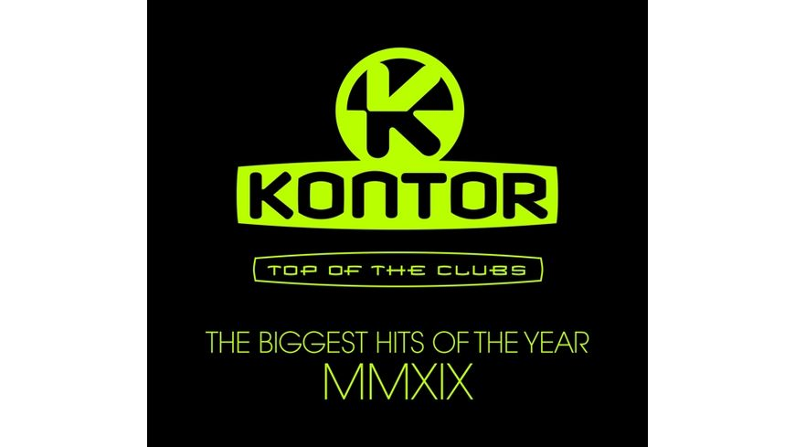 Kontor Top Of The Clubs Biggest Hits Of MMXIX