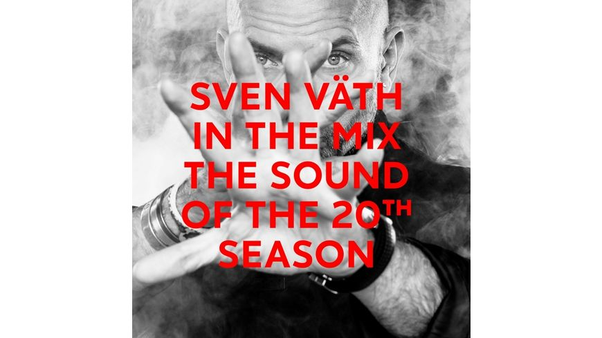 Sven Vaeth In The Mix The Sound Of The 20th Seaso