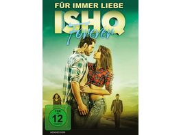 Fuer immer Liebe Ishq Forever