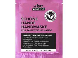be routine Schoene Haende Handmaske
