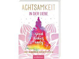 Achtsamkeit in der Liebe 50 Karma Kaertchen