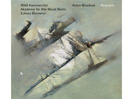 Anton Bruckner Requiem