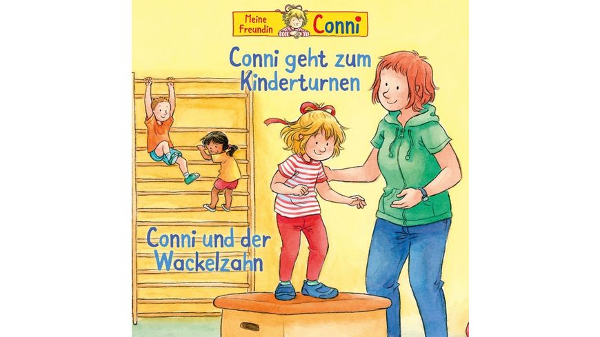 01 Conni Geht Zum Kinderturnen Wackelzahn
