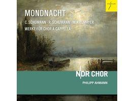 Mondnacht Werke fuer Chor a capella
