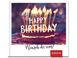 Happy Birthday Wuensch dir was