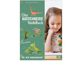 Das Ausschneide Bastelbuch Bei den Dinosauriern
