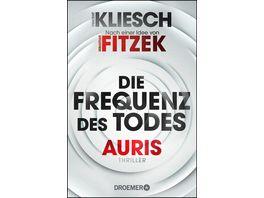 Die Frequenz des Todes Auris Nach einer Idee von Sebastian Fitzek