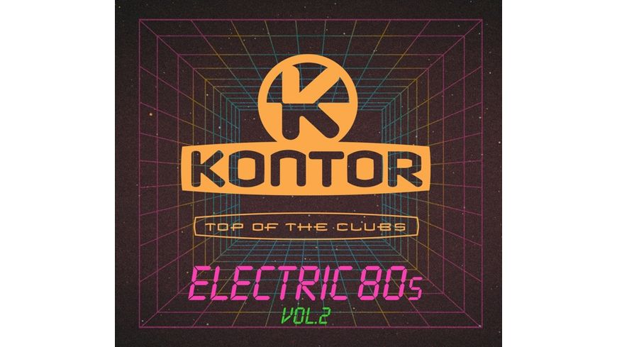 Kontor Top Of The Clubs Electric 80s Vol 2