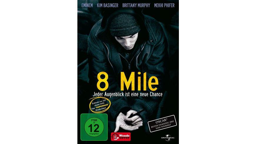 8 Mile Jeder Augenblick ist eine neue Chance