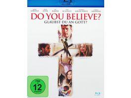 Do You Believe Glaubst du an Gott