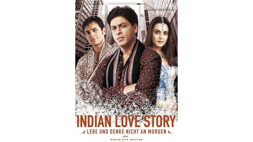 Indian Love Story-Lebe und denke nicht an morgen