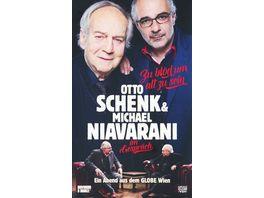 Otto Schenk Michael Niavarani im Gespraech Zu bloed um alt zu sein