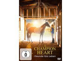 A Champion Heart Freunde fuers Leben