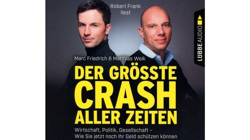 Der groesste Crash aller Zeiten Wirtschaft Politik