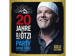 20 Jahre DJ Oetzi Party Ohne Ende Gold Edition