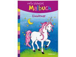 Mein schoenstes Malbuch Einhoerner Malen fuer Kinder ab 5 Jahren