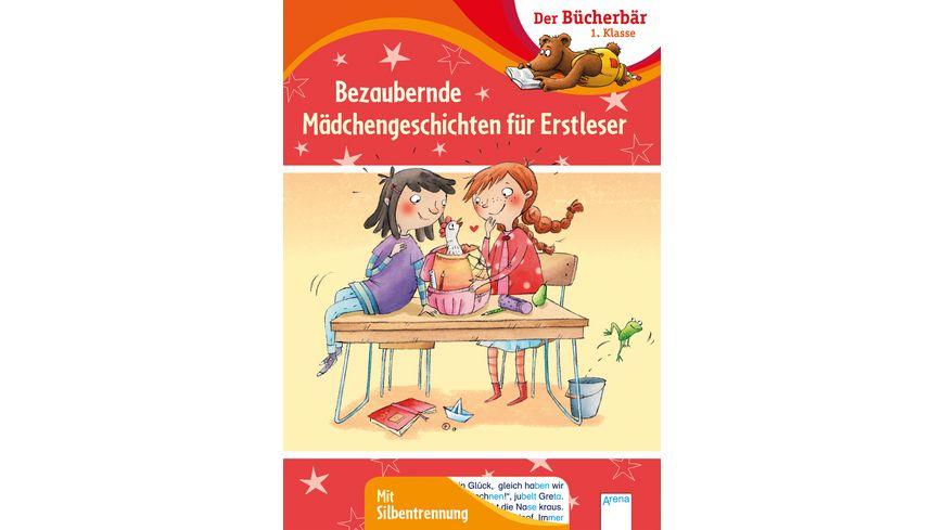 Bezaubernde Maedchengeschichten fuer Erstleser Der Buecherbaer 1 Klasse Mit Silbentrennung