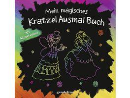 Mein magisches KratzelAusmalBuch fuer Maedchen ab 5 Jahre Prinzessin Mit Geschichten und Bilder zum Ausmalen
