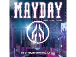 Mayday 2020 Past Present Future
