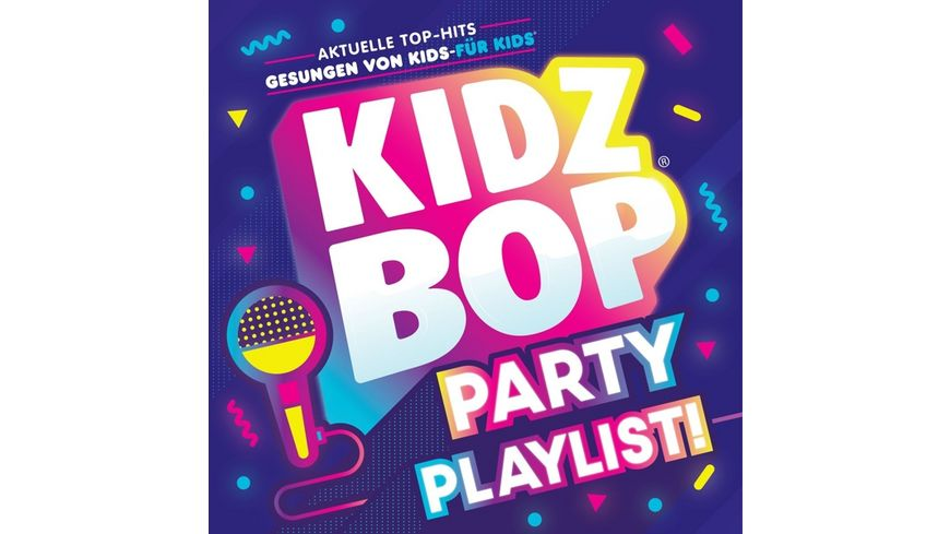 Kidz Bop Party Playlist