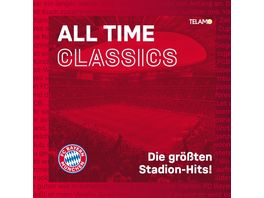 All Time Classics Die groessten Stadion Hits