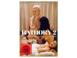 Bathory 2 Die Liebeschule der Lustgraefin uncut