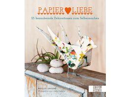 Papier Liebe 25 bezaubernde Dekorationen zum Selbermachen