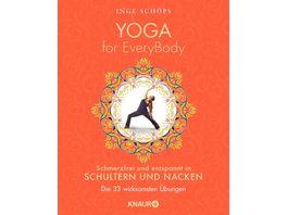 Yoga for EveryBody schmerzfrei und entspannt in Schultern und Nacken