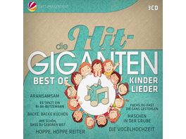 Die Hit Giganten Best Of Kinderlieder