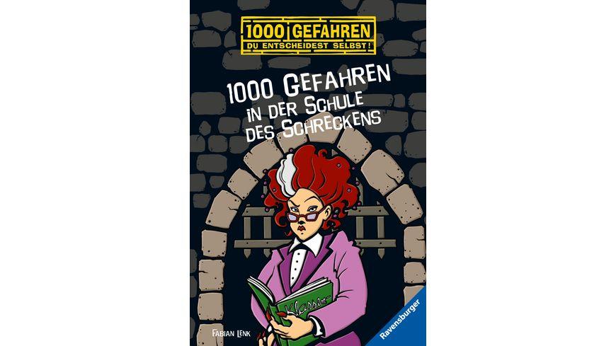 1000 Gefahren in der Schule des Schreckens