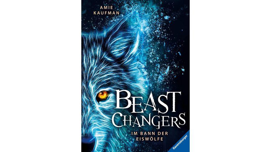 Beast Changers, Band 1: Im Bann der Eiswölfe