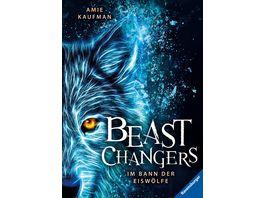 Beast Changers Band 1 Im Bann der Eiswoelfe