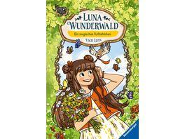 Luna Wunderwald Band 4 Ein magisches Rotkehlchen