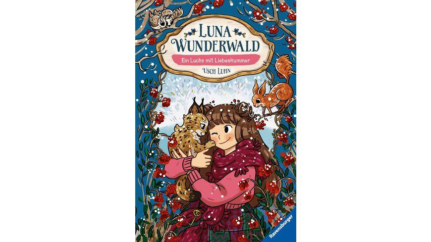 Luna Wunderwald Band 5 Ein Luchs mit Liebeskummer