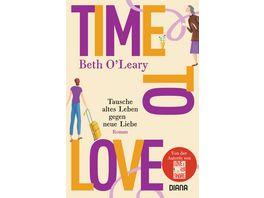Time to Love Tausche altes Leben gegen neue Liebe
