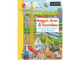 Duden 24 Bagger Kran und Tunnelbau Das grosse Wimmelbuch von der Baustelle