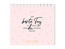 GRAFiK WERKSTATT Mini Kalender 2022 Der beste Tag