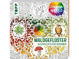 Colorful World Waldgefluester
