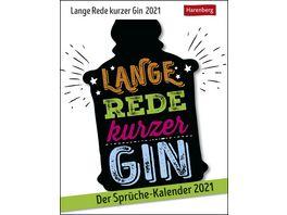 Lange Rede kurzer Gin Kalender 2021 Der Sprueche Kalender 14x11cm