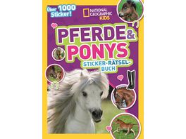 Pferde Ponys Sticker Raetsel Buch mit ueber 1000 Stickern National Geographic Kids
