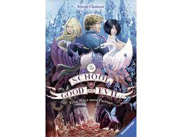 The School for Good and Evil Band 2 Eine Welt ohne Prinzen