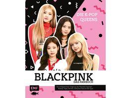 Blackpink Die K Pop Queens Das Fanbuch