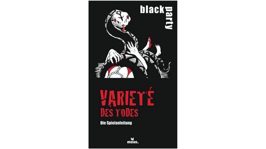 moses black party Variete des Todes