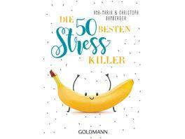 Die 50 besten Stress Killer
